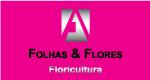 Folhas e Flores Floricultura