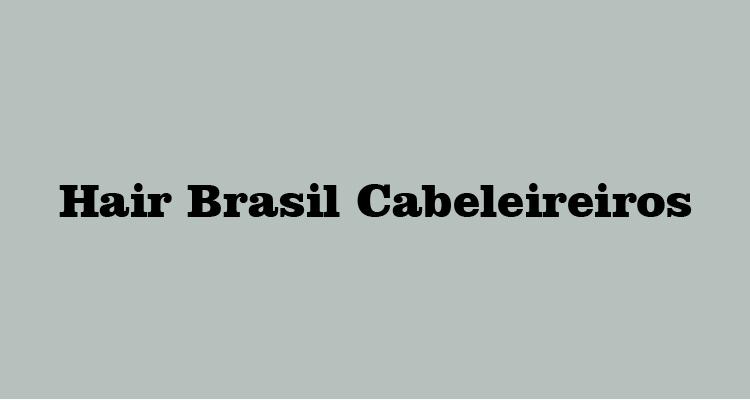Logo Hair Brasil Cabeleireiros - Selma Cristina