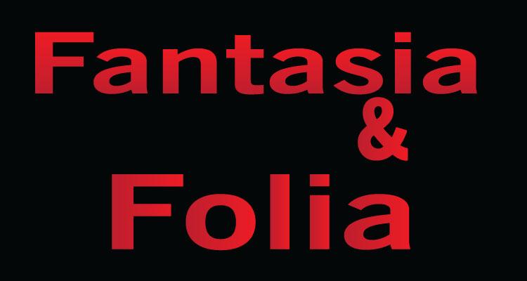 Fantasia & Folia