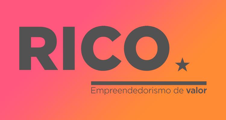 Rico - Empreendedorismo de Valor