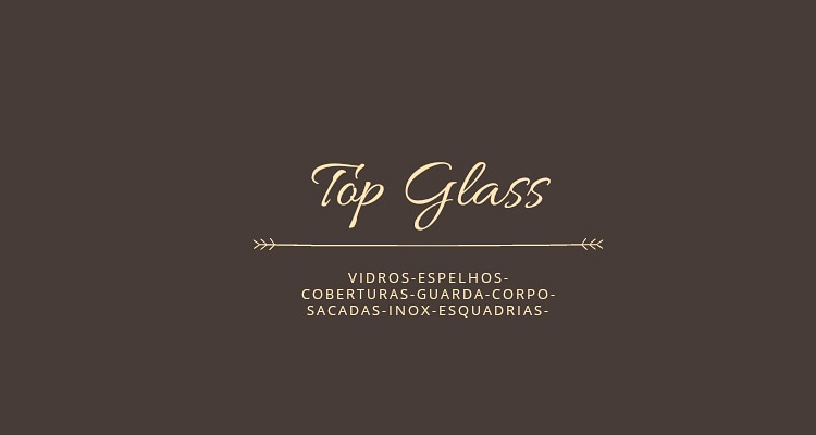 Top Glass House Vidraçaria