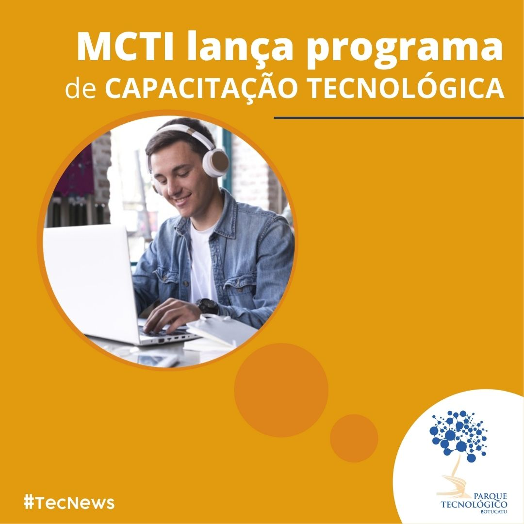 MCTI lança programa de capacitação tecnológica