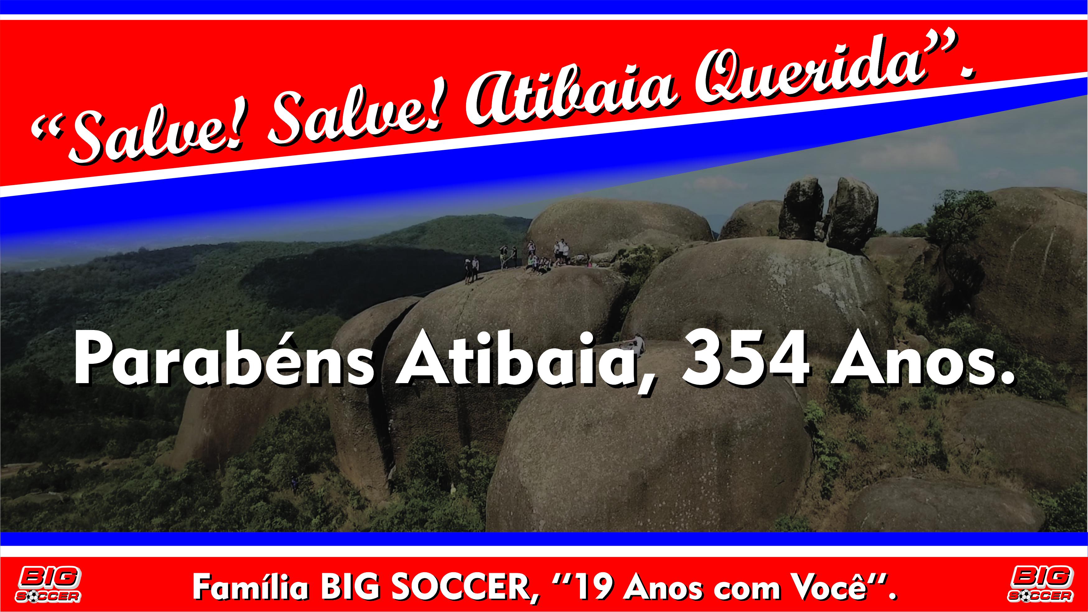 Parabêns Atibaia - 24-06-2019