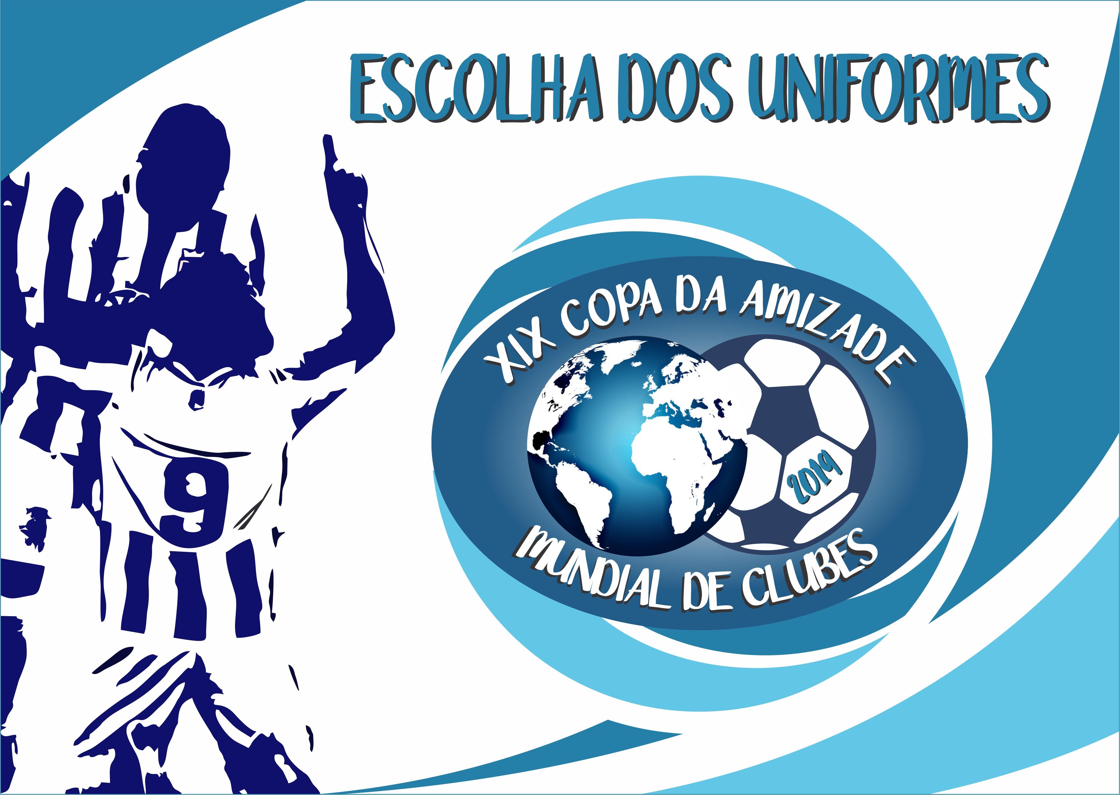 Chamada 2 para uniformes - XIX COPA DA AMIZADE 2019