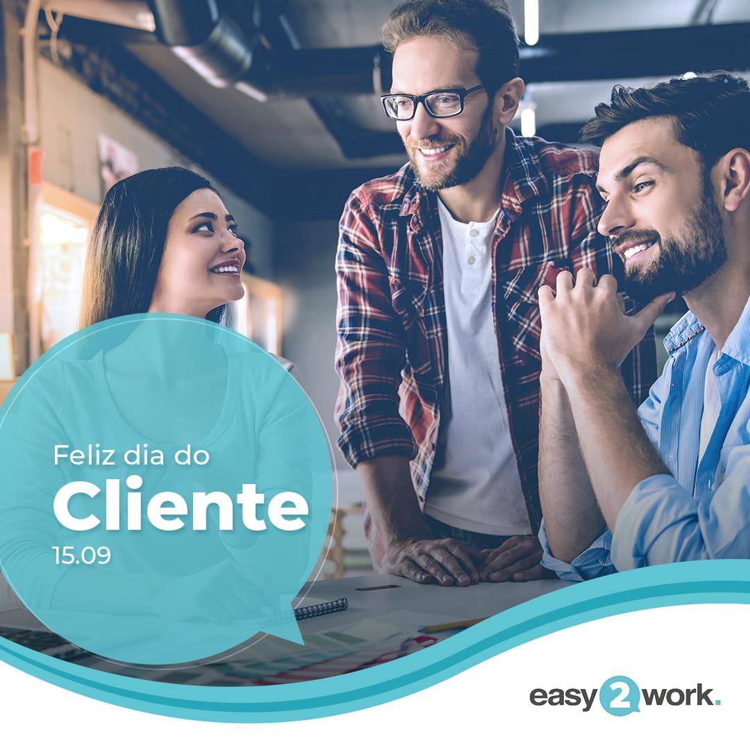 Dia do Cliente _ Easy2work