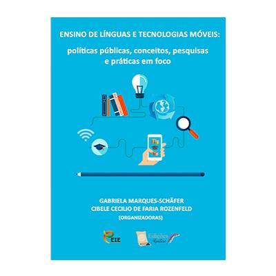 Ensino de Línguas e Tecnologias Móveis políticas públicas, conceitos, pesquisas práticas em foco-nova